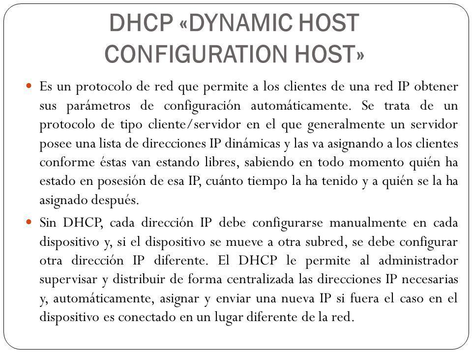 DHCP «DYNAMIC HOST CONFIGURATION HOST»