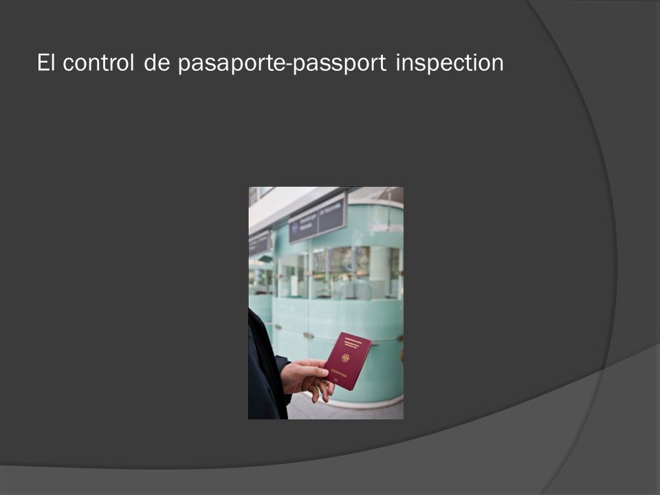 El control de pasaporte-passport inspection