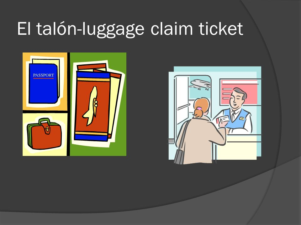 El talón-luggage claim ticket