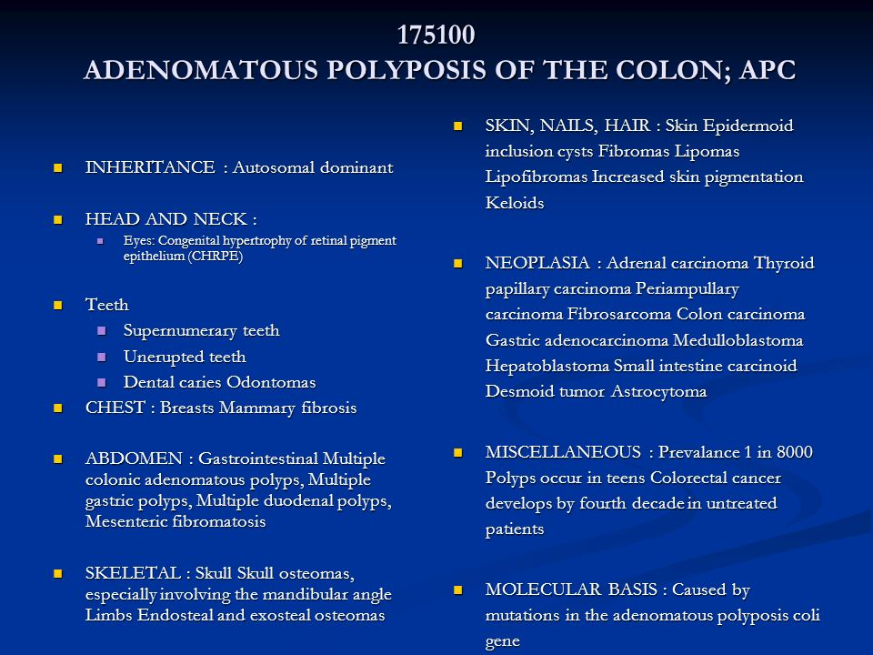 ADENOMATOUS POLYPOSIS OF THE COLON; APC