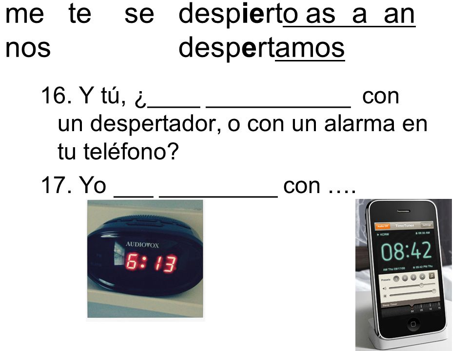 me te se despierto as a an nos despertamos