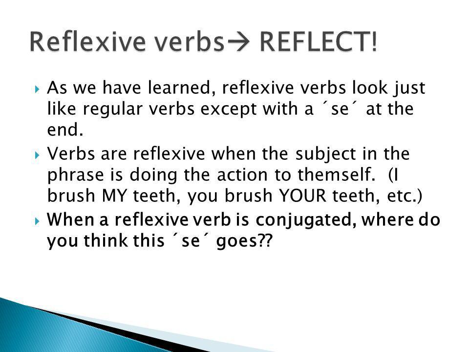 Reflexive verbs REFLECT!