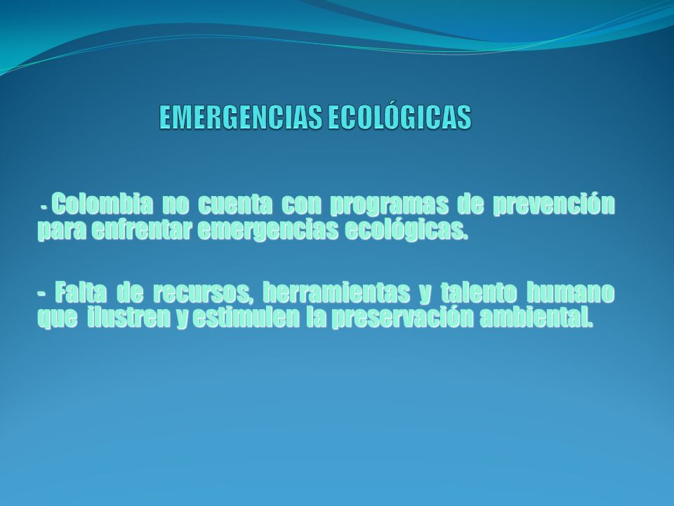 EMERGENCIAS ECOLÓGICAS