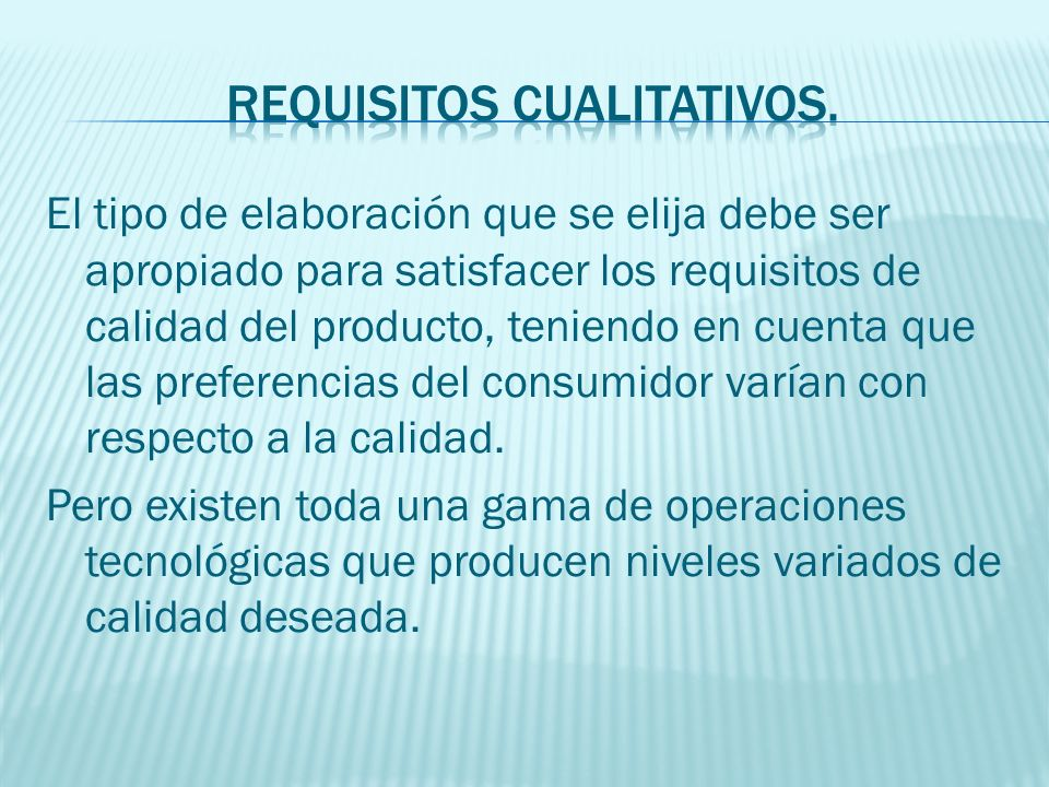 Requisitos CUALITATIVOS.