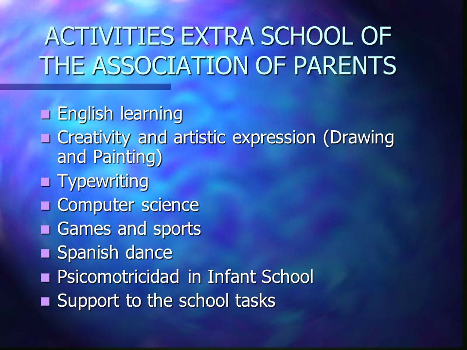 ACTIVITIES EXTRA SCHOOL OF THE ASSOCIATION OF PARENTS