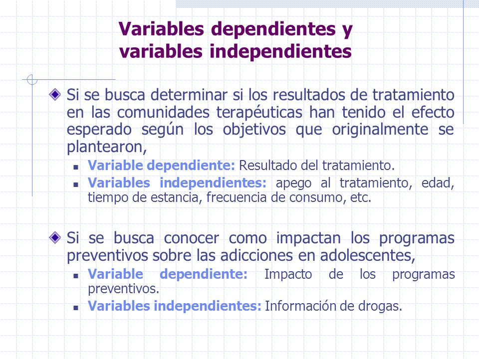 Variables dependientes y variables independientes