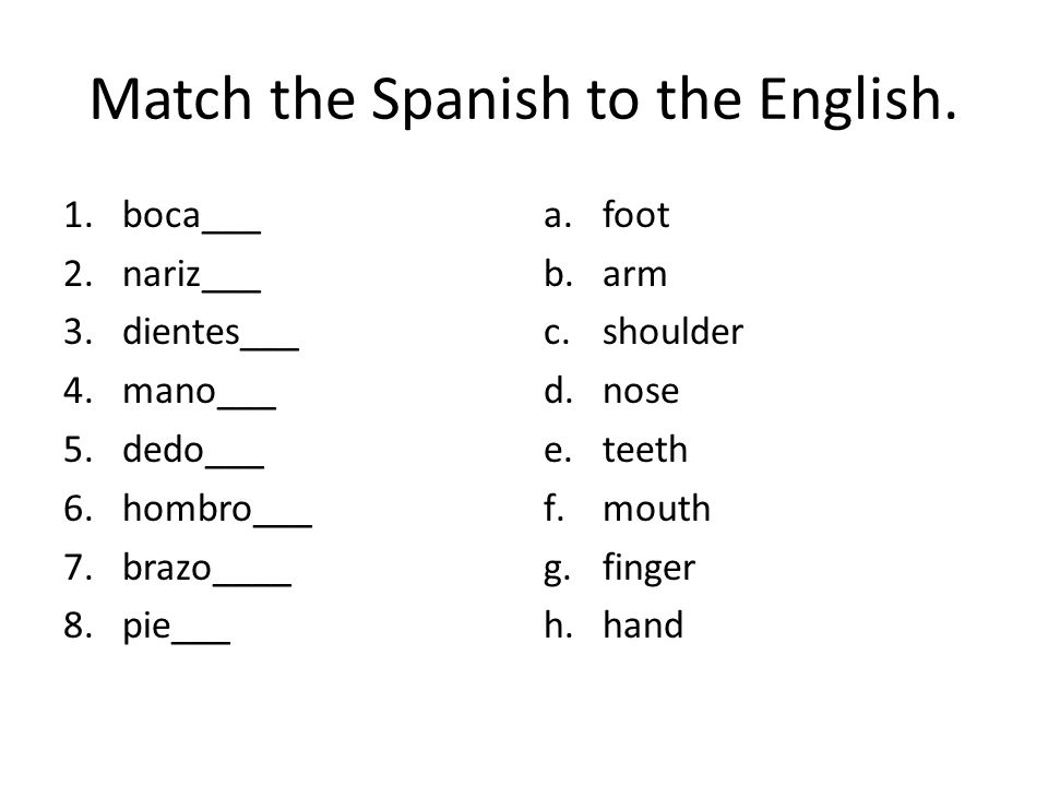 Match the Spanish to the English.