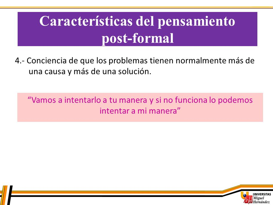 Características del pensamiento post-formal