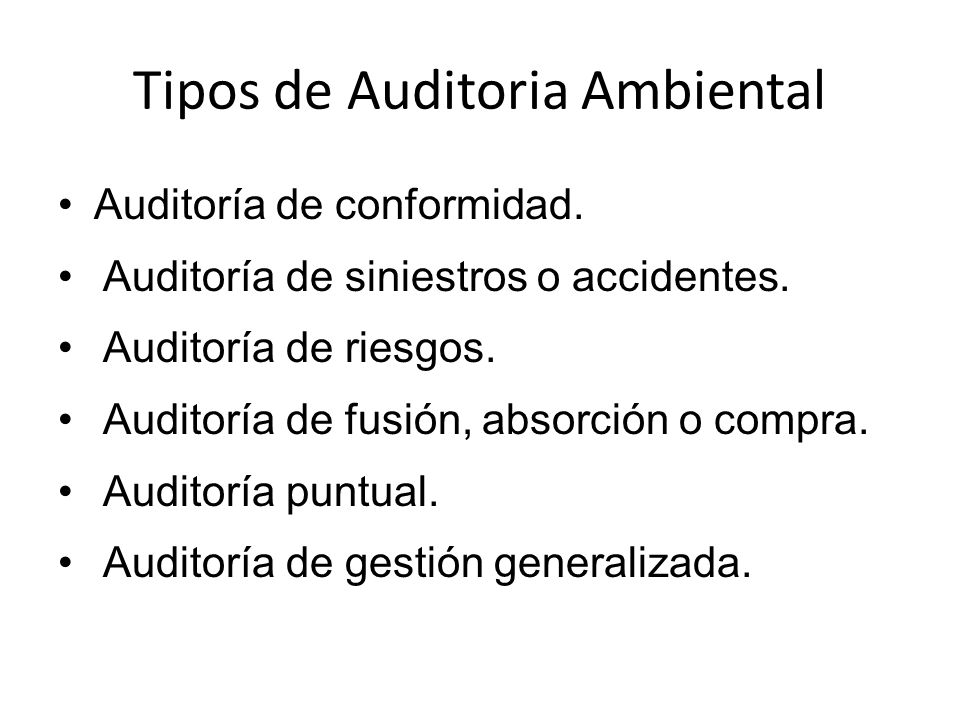 Tipos de Auditoria Ambiental