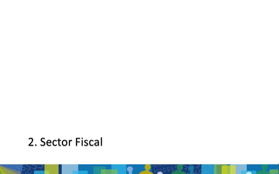 2. Sector Fiscal