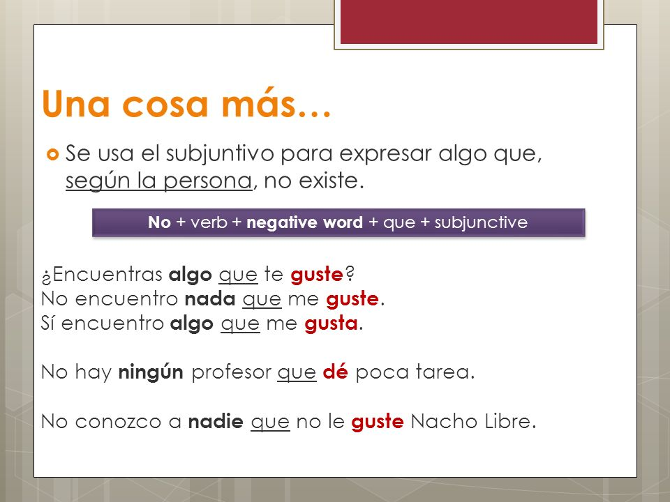 No + verb + negative word + que + subjunctive