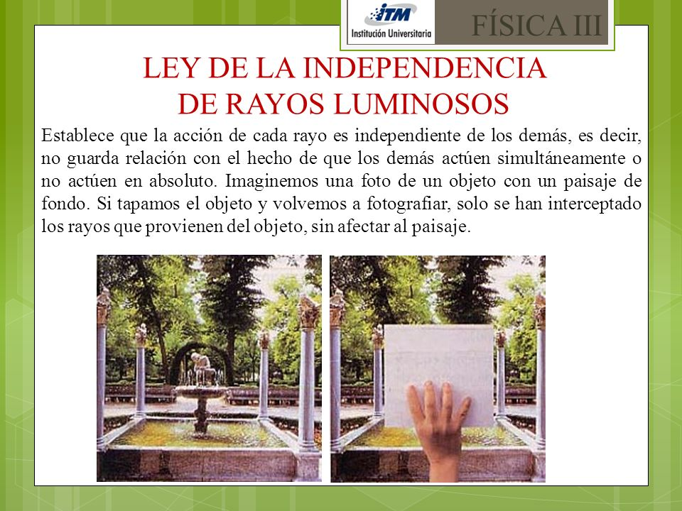 LEY DE LA INDEPENDENCIA DE RAYOS LUMINOSOS