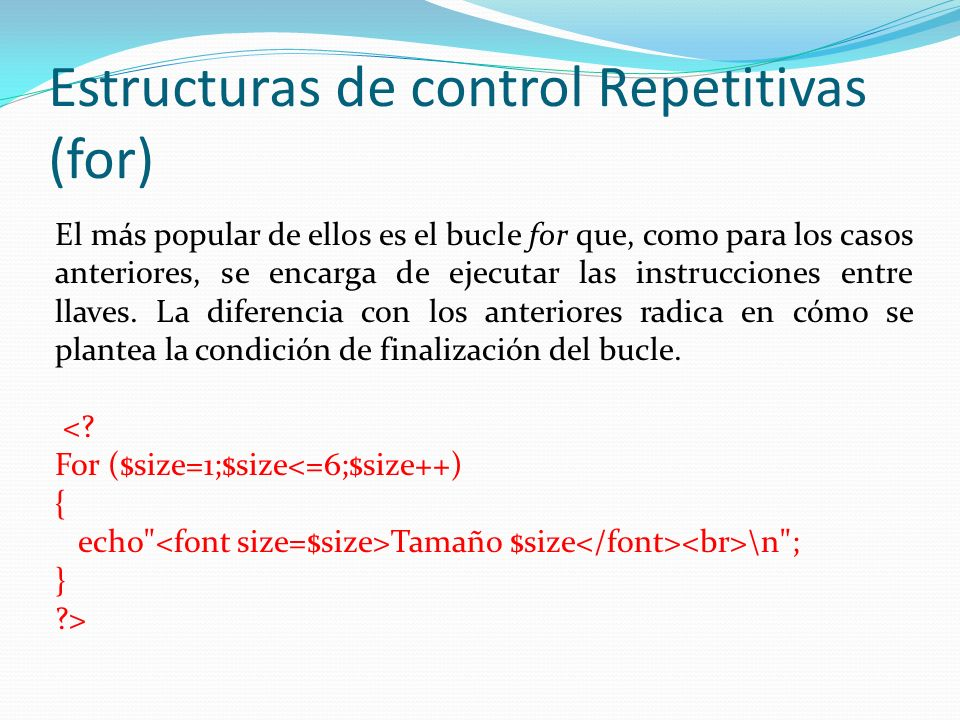 Estructuras de control Repetitivas (for)