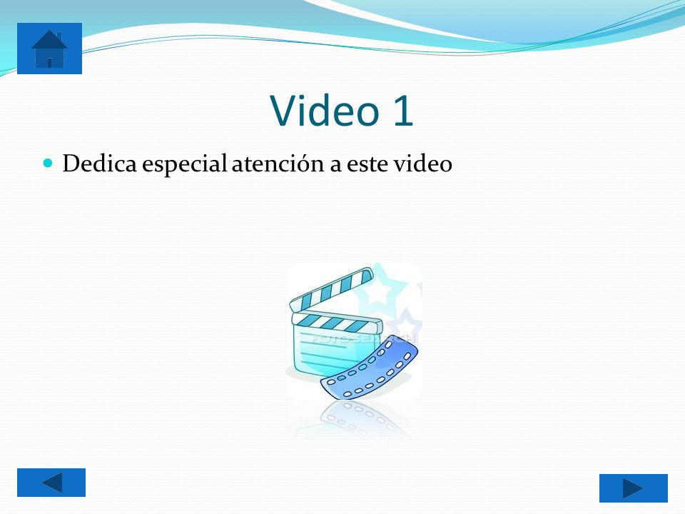 Video 1 Dedica especial atención a este video