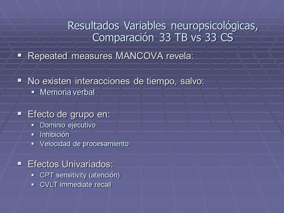 Resultados Variables neuropsicológicas, Comparación 33 TB vs 33 CS