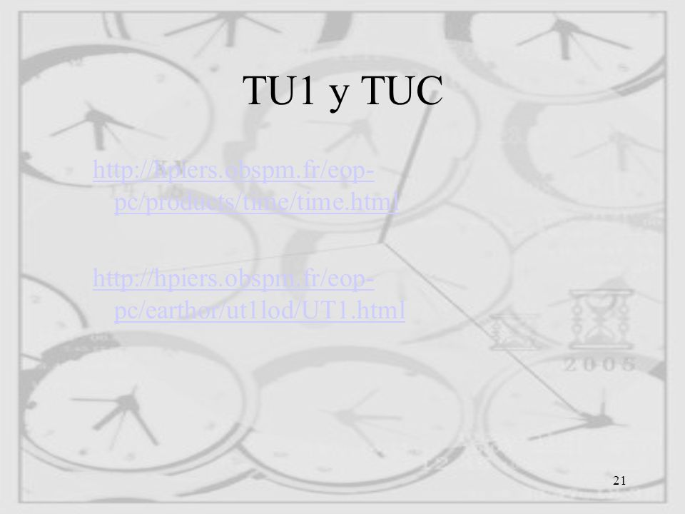 TU1 y TUC http://hpiers.obspm.fr/eop-pc/products/time/time.html