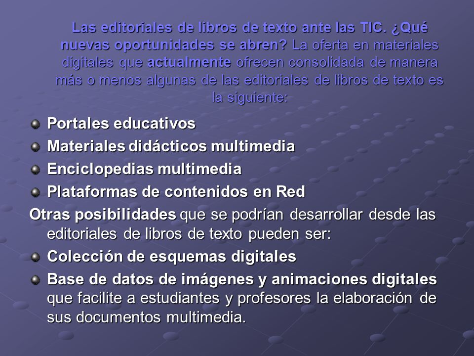 Materiales didácticos multimedia Enciclopedias multimedia