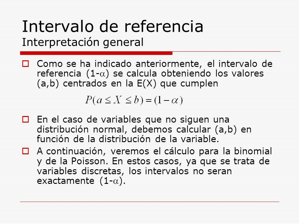 Intervalo de referencia Interpretación general