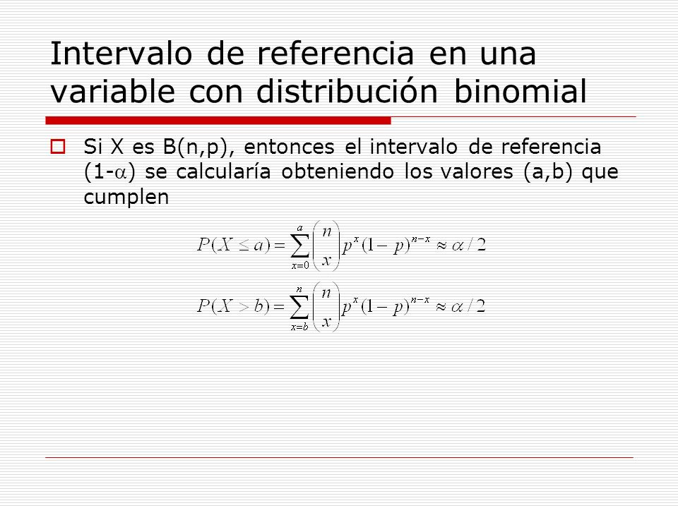 Intervalo de referencia en una variable con distribución binomial