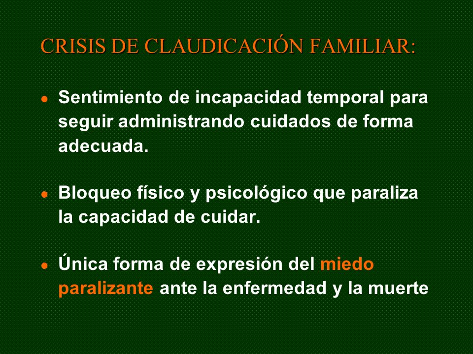 CRISIS DE CLAUDICACIÓN FAMILIAR: