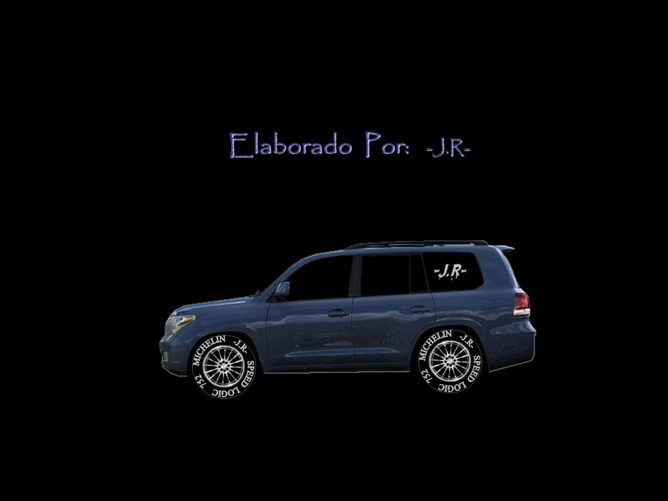 Elaborado Por: -J.R- MICHELIN -J.R- SPEED LOGIC 752