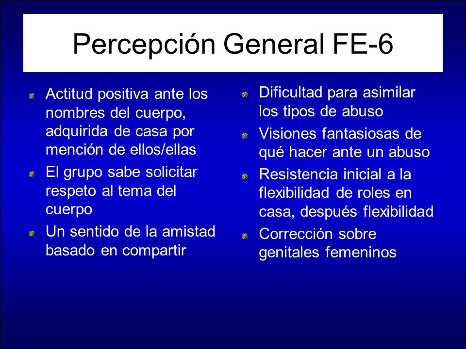 Percepción General FE-6
