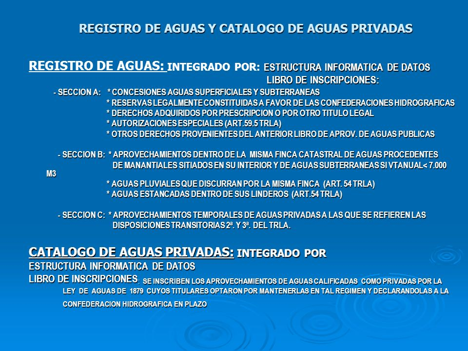 REGISTRO DE AGUAS Y CATALOGO DE AGUAS PRIVADAS
