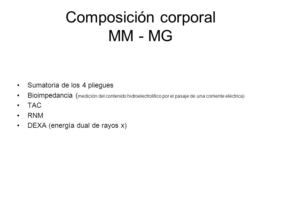 Composición corporal MM - MG