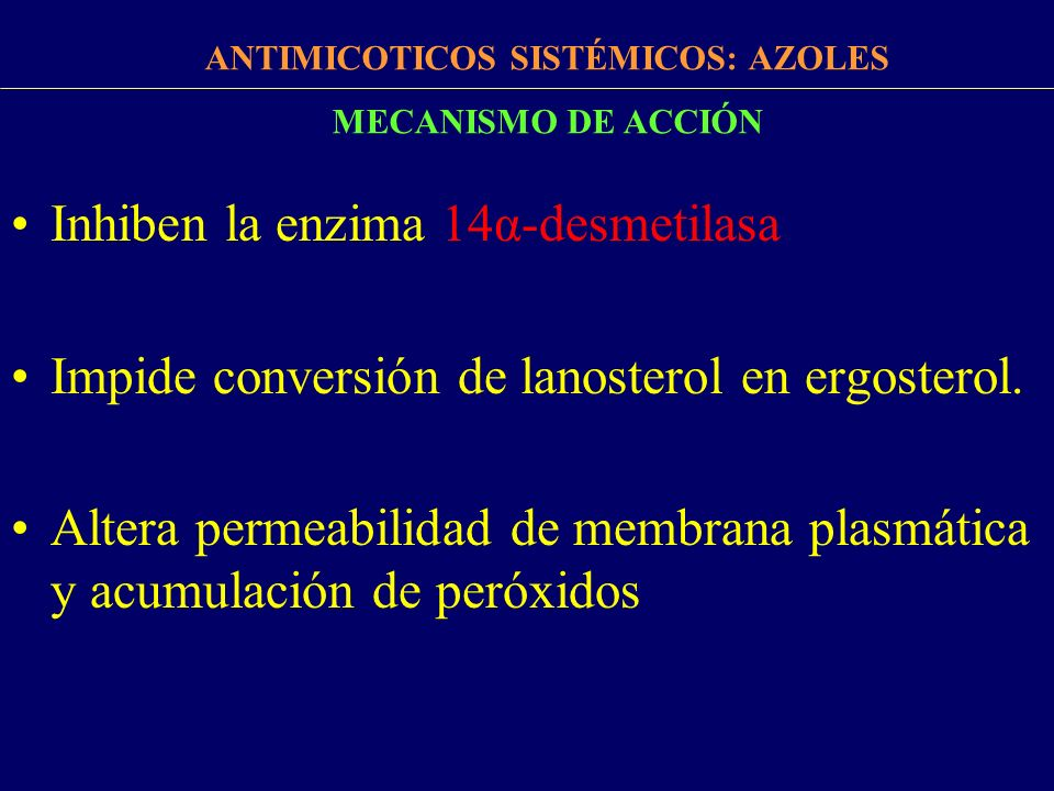 ANTIMICOTICOS SISTÉMICOS: AZOLES
