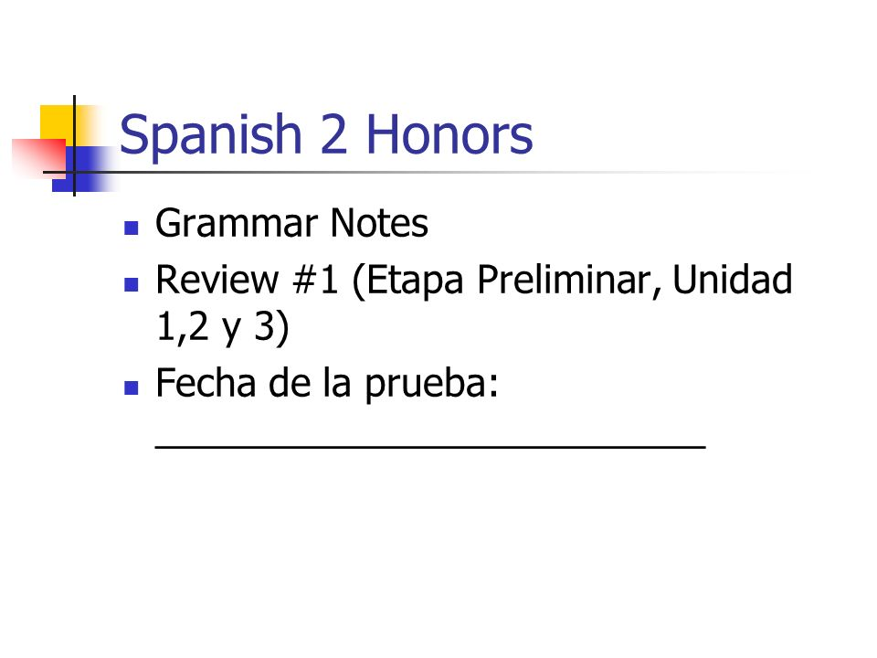 Spanish 2 Honors Grammar Notes