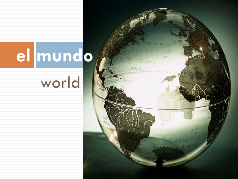 el mundo world
