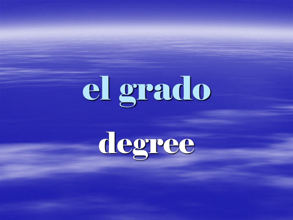 el grado degree