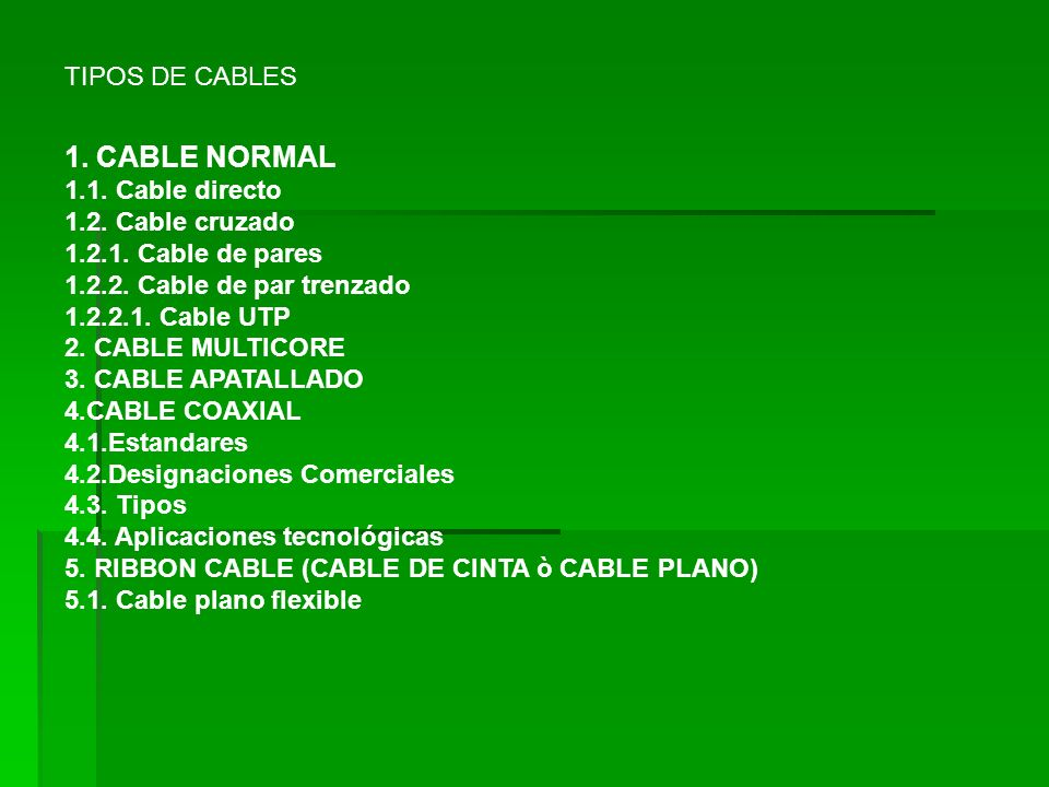 1. CABLE NORMAL TIPOS DE CABLES 1.1. Cable directo 1.2. Cable cruzado