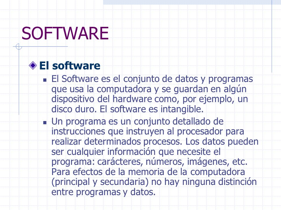 SOFTWARE El software.