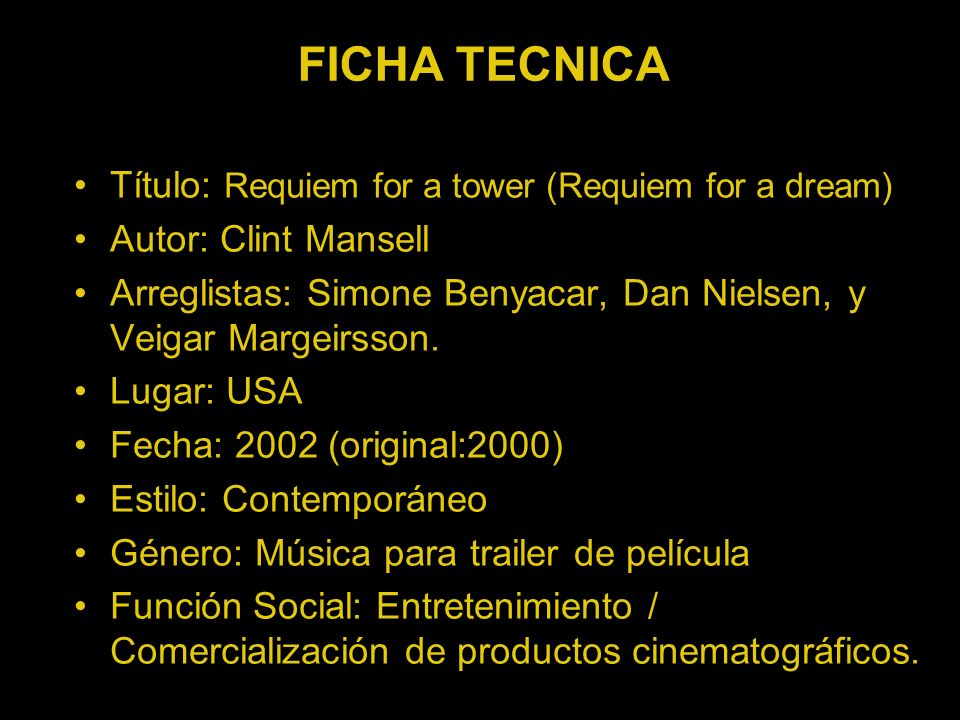 FICHA TECNICA Título: Requiem for a tower (Requiem for a dream)