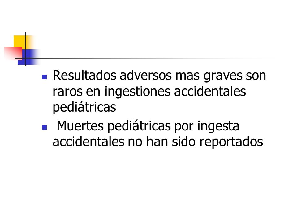 Resultados adversos mas graves son raros en ingestiones accidentales pediátricas