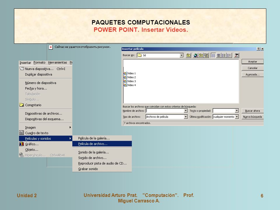 PAQUETES COMPUTACIONALES POWER POINT. Insertar Videos.