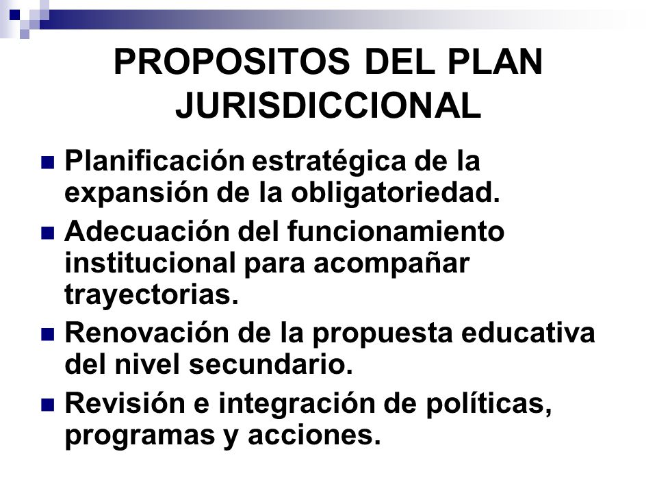 PROPOSITOS DEL PLAN JURISDICCIONAL