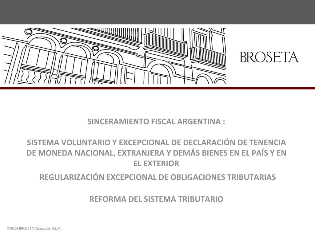 SINCERAMIENTO FISCAL ARGENTINA : SISTEMA VOLUNTARIO Y EXCEPCIONAL DE ...