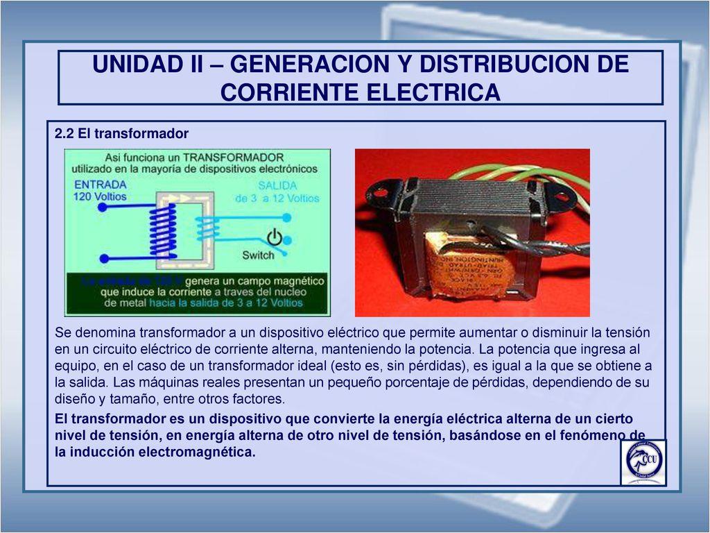 Circuito Que Recorre La Electricidad Desde Su Generación Hasta Su Consumo : Electricidad y electronica industrial primera parte ppt descargar