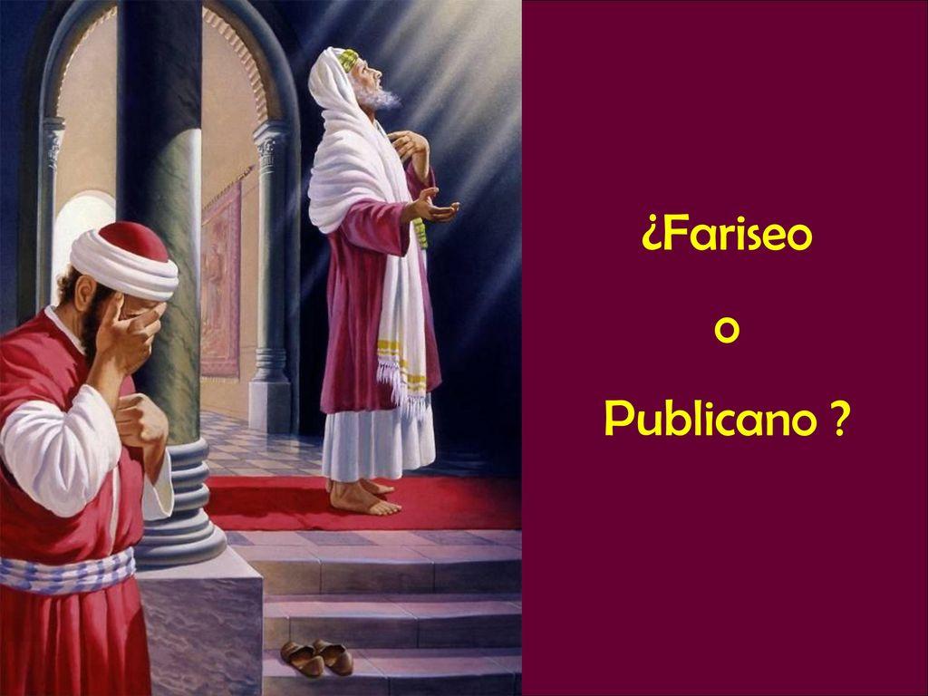 Resultado de imagen de fariseo publicano