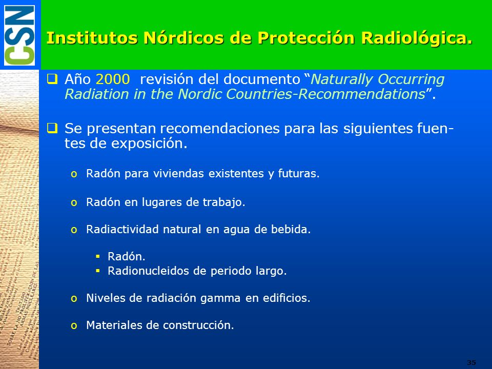 Institutos Nórdicos de Protección Radiológica.
