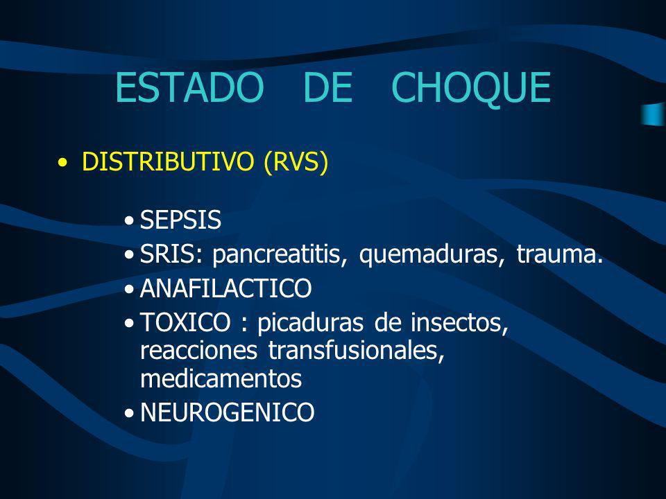ESTADO DE CHOQUE DISTRIBUTIVO (RVS) SEPSIS
