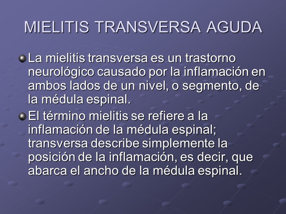 MIELITIS TRANSVERSA AGUDA - ppt video online descargar
