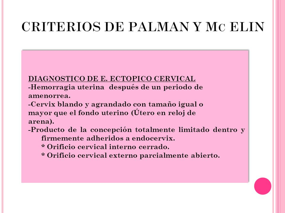 CRITERIOS DE PALMAN Y Mc ELIN