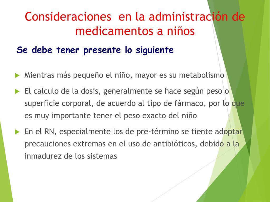 Consideraciones En La Administracion De Medicamentos A Ninos Ppt