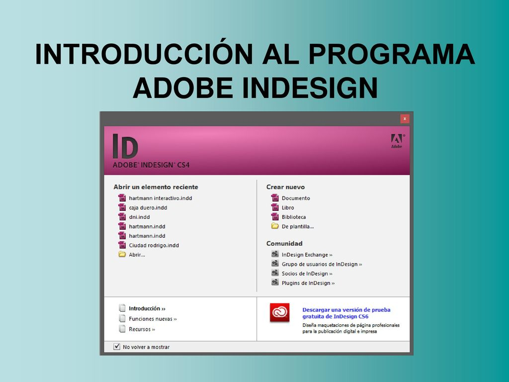 INTRODUCCIÓN AL PROGRAMA ADOBE INDESIGN - ppt descargar