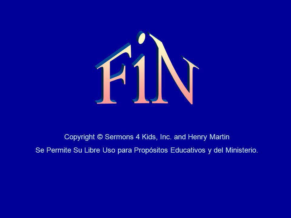 FiN Copyright © Sermons 4 Kids, Inc. and Henry Martin