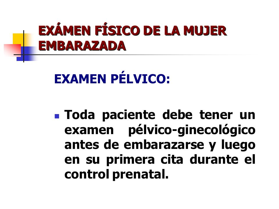 EXAMEN FÍSICO DE LA MUJER EMBARAZADA Dr. Jorge G - ppt video online ...