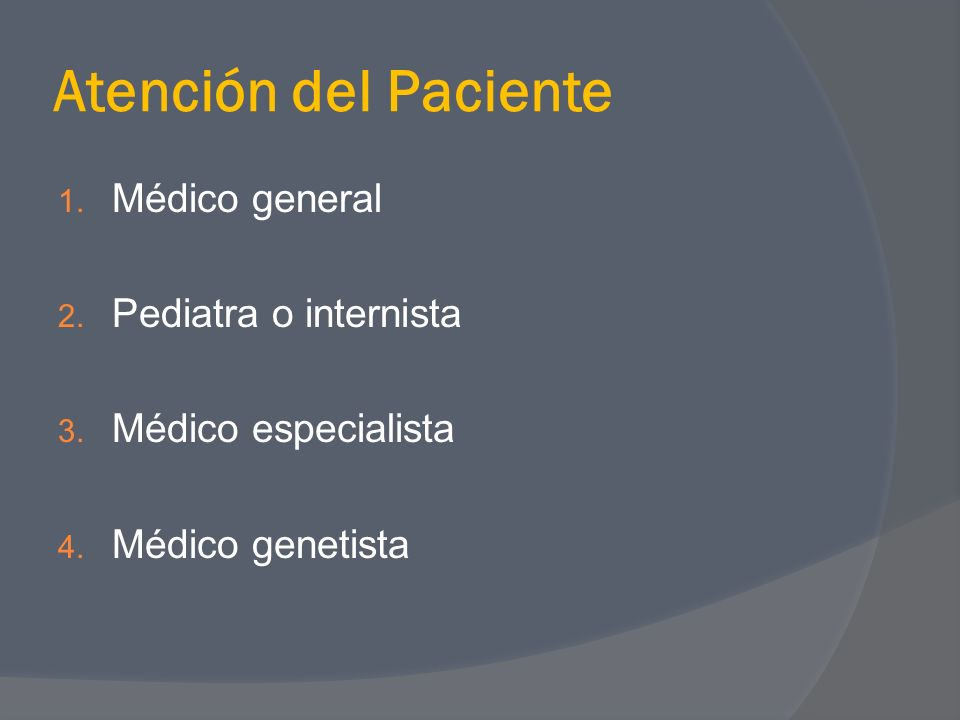 Atención del Paciente Médico general Pediatra o internista